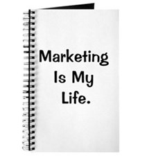 Marketing Is My Life Demotivating Quote Journal