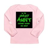 CRAZY AUNT Long Sleeve Infant T-Shirt