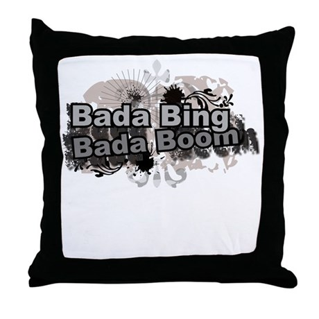 Bada Bing Boom Soprano's Saying Throw Pillow