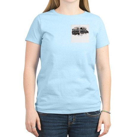 Bada Bing Boom Soprano's Saying Women's Light T-Sh