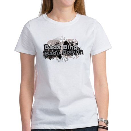 Bada Bing Boom Soprano's Saying Women's T-Shirt
