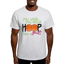 Hoop Like A Girl T-Shirt
