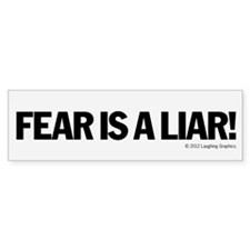 Fear Bumper Sticker
