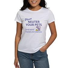 NEUTER YOUR PETS Tee