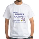 NEUTER YOUR PETS Shirt
