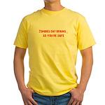 Zombies eat brains! Yellow T-Shirt