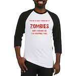 Zombies are chasing us! Baseball Jersey