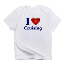 I Love Cruising Infant T-Shirt