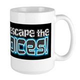 I Run to Escape the Voices Mug