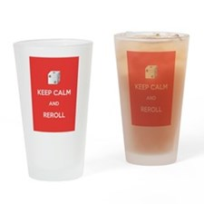 Keep Calm and Reroll Drinking Glass