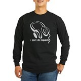 I DONT DO REQUESTS (DJ GEAR) BLACK Long Sleeve T-S