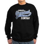 World's Greatest PawPaw Sweatshirt (dark)