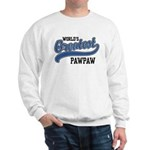 World's Greatest PawPaw Sweatshirt