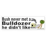 Bush likes Dozers Bumper Sticker