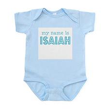 My name is Isaiah Infant Bodysuit
