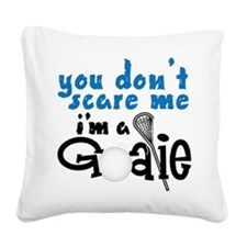 You Don't Scare Me Square Canvas Pillow