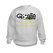 My Goal Sweatshirt