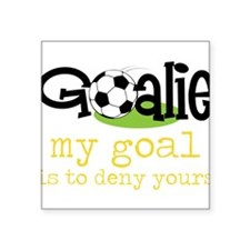 "My Goal Square Sticker 3"" x 3"""