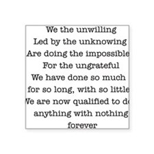 We The Unwilling Rectangle Sticker