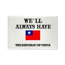 We Will Always Have The Republic Of China Rectangl