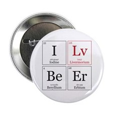 "I Lv BeEr [Chemical Elements] 2.25"" Button"