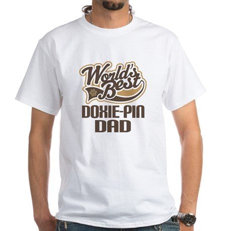 Doxie-Pin Dog Dad White T-Shirt