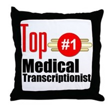 Top Medical Transcriptionist Throw Pillow