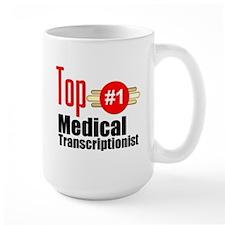 Top Medical Transcriptionist Mug