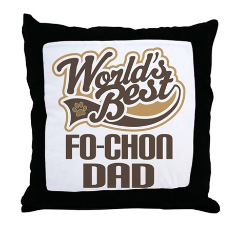 Fo-Chon Dog Dad Throw Pillow