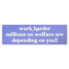 welfare burn Bumper Bumper Sticker