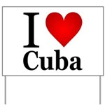 ilovecuba.png Yard Sign