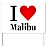 ilovemalibu.png Yard Sign