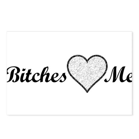 Bitches Love Me Postcards (Package of 8)