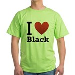 i-love-black-darkkkk-tee.png Green T-Shirt