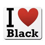 i-love-black-darkkkk-tee.png Mousepad