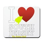 I love South Jersey Mousepad
