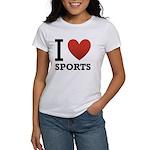 I Love Sports Women's T-Shirt