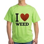 i-love-weed.png Green T-Shirt