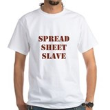 Spread Sheet Slave Job Title Shirt