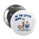 I'm The Little Buddy Button