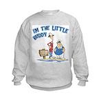 I'm The Little Buddy Kids Sweatshirt