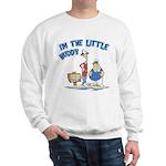 I'm The Little Buddy Sweatshirt