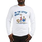 I'm The Little Buddy Long Sleeve T-Shirt
