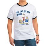 I'm The Little Buddy Ringer T
