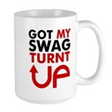 Got my Swag Turnt Up Ceramic Mugs