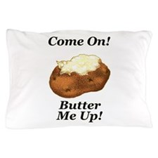 Butter Me Up Pillow Case
