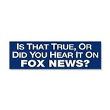 Is That True or Did You Hear It On Fox News? Car M