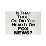 Is That True or Did You Hear It On Fox News? Recta
