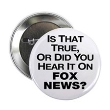 True Or Fox News? 2.25&Quot; Button