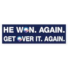 Obama Won. Get Over It. Bumper Sticker